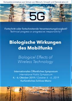International Symposium: Biological Effects of Wireless Technology, Mainz, Germany, October 2019, Smombie Gate | 5G | EMF