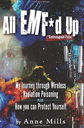 Book Review: All EMF'd Up- My Journey Through Wireless Radiation Poisoning, Smombie Gate | 5G | EMF